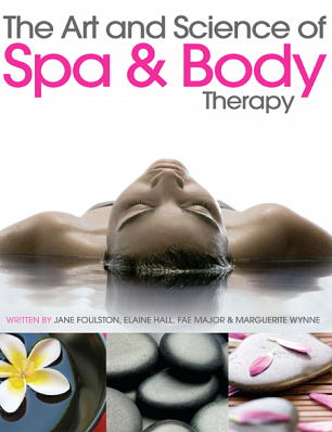 The Art and Science of Spa and Body Therapy